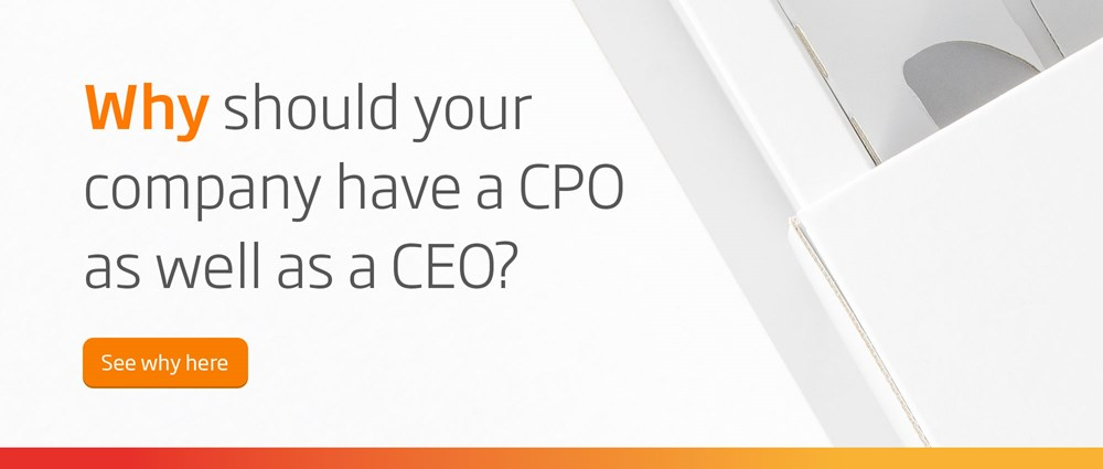 Why should your company have a CPO as well as a CEO?